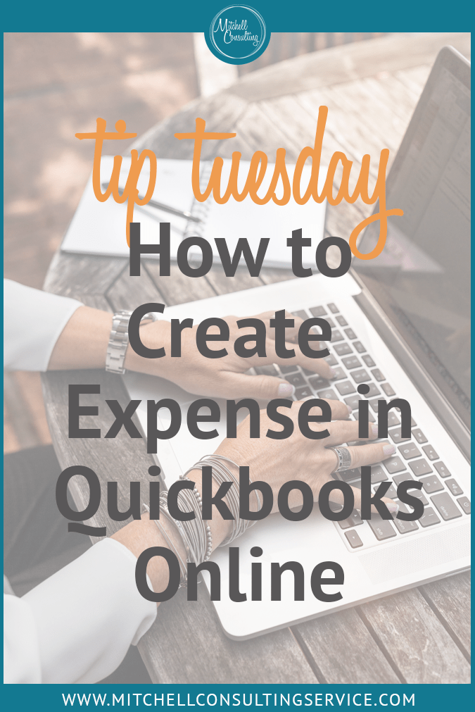 Tuesday Tips: How to Create an Expense in Quickbooks Online