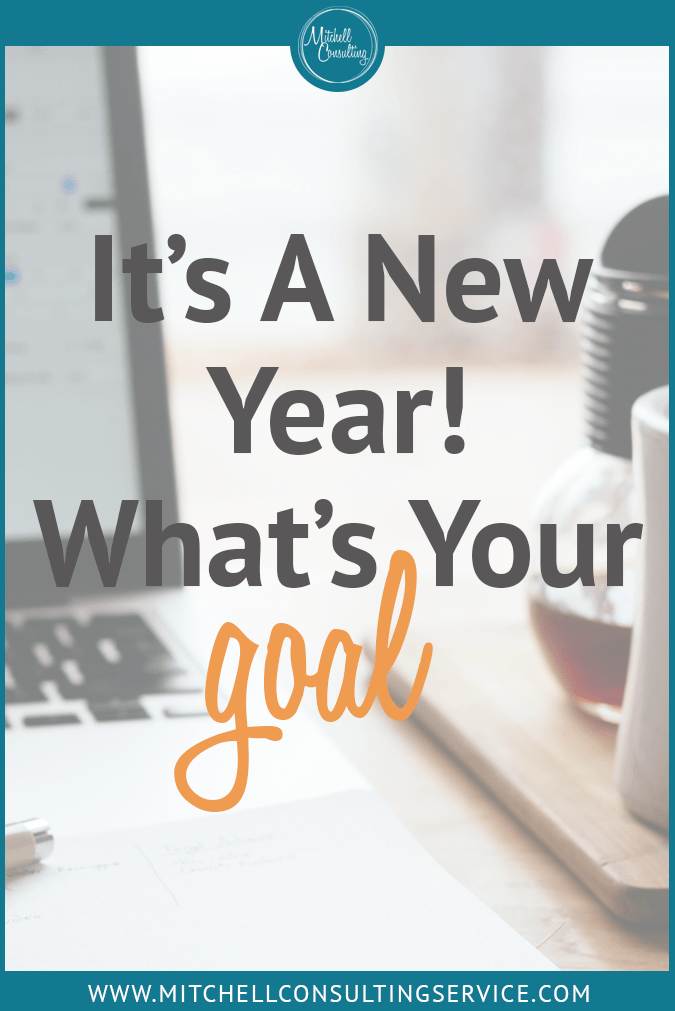 Its A New Year! What's Your Goal?